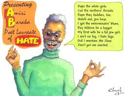 Amiri Baraka: Poet Laureate of Hate