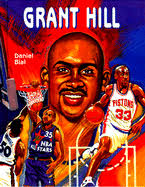 Grant Hill, a Biography - 9780791024362