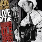 Live at the Grand Ole Opry [1999] album by Hank Williams