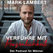 Verführe mit Persönlichkeit - Der Podcast