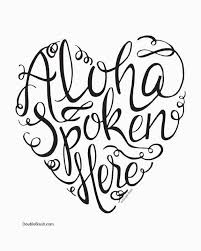 1029 best aloha !!!!!!!!!!!!!!! images on pinterest hawaii Beach House Plans Hawaii hawaiian love print aloha spoken here hand lettering hawaiian style beach house plans