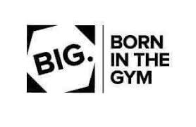 BORN IN <b>THE GYM</b>