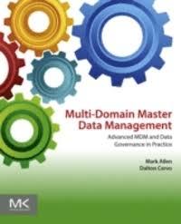 Multi-Domain <b>Master Data</b> Management - <b>Mark Allen</b>, Dalton Cervo ...