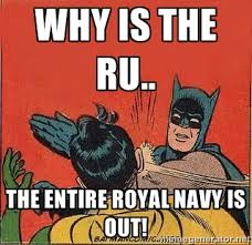 Why is the ru.. The entire Royal Navy is out! - batman slap robin ... via Relatably.com