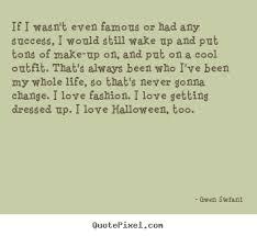 Gwen Stefani Quotes Success. QuotesGram via Relatably.com