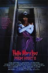 Hello Mary Lou: Prom Night II (1987) - Rotten Tomatoes