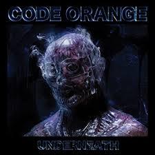 <b>Underneath</b> (<b>Code Orange</b> album) - Wikipedia