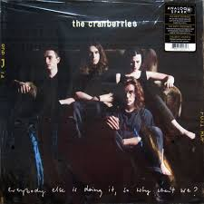 The <b>Cranberries</b> - <b>Everybody Else</b> Is Doing It, So Why Can't We ...