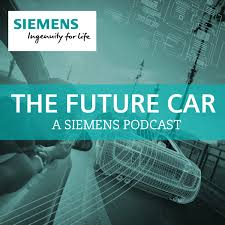 The Future Car: A Siemens Podcast
