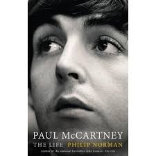 Paul McCartney: The Life by Philip Norman — Reviews, Discussion ...
