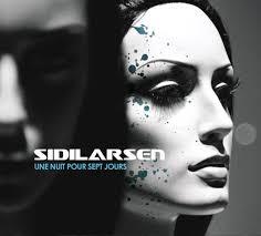 Sidilarsen - Une Nuit pour Sept Jours dans Chronique d'album