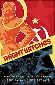 The <b>Night Witches</b>: Ennis, Garth, Braun, Russ: 9781682473900 ...