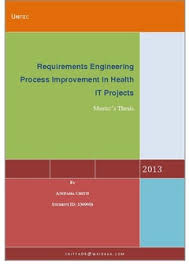 Requirements engineering process improvement in health IT projects     Research Bank Home Requirements engineering process improvement in health IT projects  Master     s Thesis
