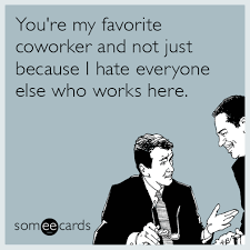 Workplace Ecards, Free Workplace Cards, Funny Workplace Greeting ... via Relatably.com