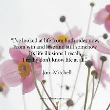Culture Street   Quote of the Day from Joni Mitchell via Relatably.com