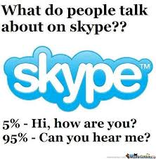 Skype Memes. Best Collection of Funny Skype Pictures via Relatably.com