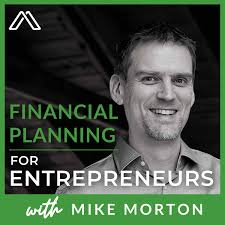 Financial Planning for Entrepreneurs and Tech Professionals