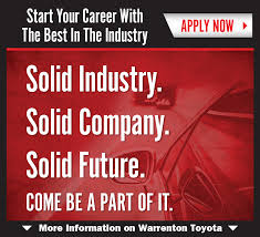 careers at warrenton toyota serving linden remington va we are currently accepting applications for the s associate postition