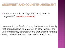 thesis statement argument vs counterargument linguistic devices  is this statement an argument or a counter argument however in the