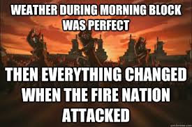 When the fire nation attacked memes | quickmeme via Relatably.com