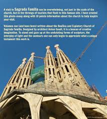 photo essay the roaming curator 10 things to know about la sagrada familia