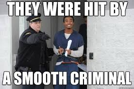 They were hit by a smooth criminal - Ridiculously Photogenic ... via Relatably.com