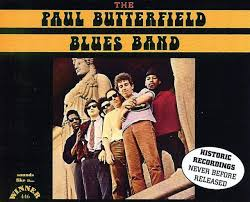 The Paul <b>Butterfield Blues Band</b>: Meet the influential members of the ...