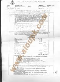 financial accounting mba code aiou old papers of autumn side a 2013 old paper mba aiou financial accounting