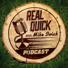 Real Quick With Mike Swick Podcast