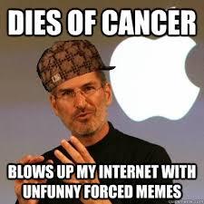 Scumbag Steve Jobs memes | quickmeme via Relatably.com
