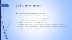 verbal communication verbal communication  verbal communication during an interview  examples of good interview questions are  can you describe the