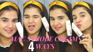 How to use <b>MAC Strobe Cream</b> 4 Ways | Review | Make-Up Hacks ...