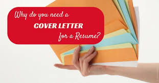 why need cover letter do i need cover letter