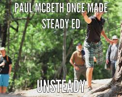 """Paul McBeth """"McMeme's"""" via Relatably.com"""