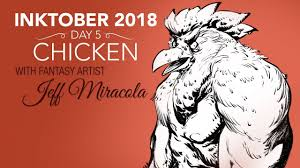 Inktober 2018 Day <b>5</b> - Chicken - Ink Drawing by <b>Fantasy Artist</b> Jeff ...