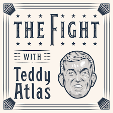 THE FIGHT with Teddy Atlas