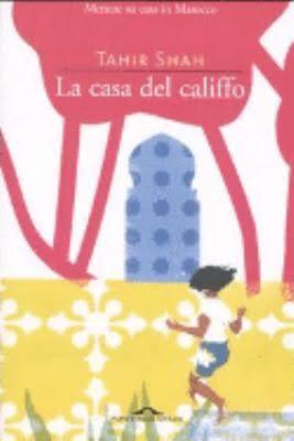 La casa del califfo 10 libri sul marocco