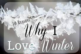 10 Reasons Why <b>I Love Winter</b> (and Why You Should Too) • Crystal ...