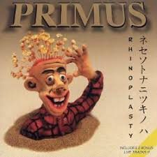 <b>Rhinoplasty</b> - <b>Primus</b> | Songs, Reviews, Credits | AllMusic