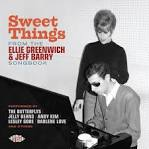 Sweet Things from the Ellie Greenwich & Jeff Barry Songbook