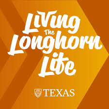 Living the Longhorn Life® Podcast