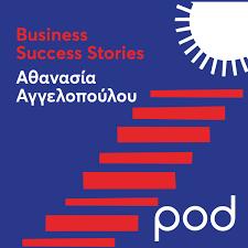 Business Success Stories με την Αθανασία Αγγελοπούλου