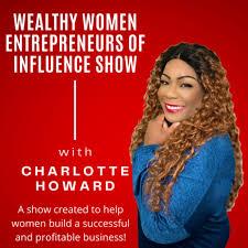 Wealthy Women Entrepreneurs Of Influence Show