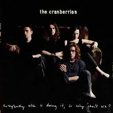 The <b>Cranberries</b> - <b>Everybody</b> Else Is Doing It, So Why Can't We ...