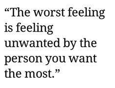 Feeling Unwanted Quotes. QuotesGram via Relatably.com