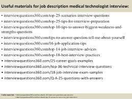 top job description medical technologist interview questions and a 14