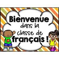 Image result for bienvenue a la classe de francais