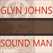 Sound Man: A Life Recording Hits With the <b>Rolling Stones, the</b> Who ...