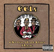 <b>Eels</b>: <b>Electro Shock Blues</b> Show - Music on Google Play