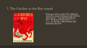 top 10 plagiarism scandals or why you d better reword an essay the catcher in the rye sequel some guy a j d